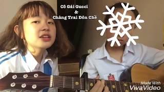 Guitar | Cô Gái Gu Chì Và Chàng Trai Đôn Chề cover cực dễ thương