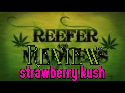 Reefer Review | Strawberry Kush