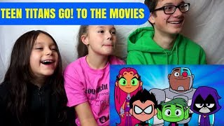 TEEN TITANS GO! TO THE MOVIES Official Trailer #1 Reaction!!!