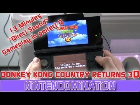 Donkey Kong Country Returns 3D - 13 MInutes *Direct Sound* Gameplay in perfect Q