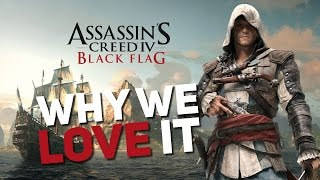 Assassin's Creed IV Black Flag | Why We Love It