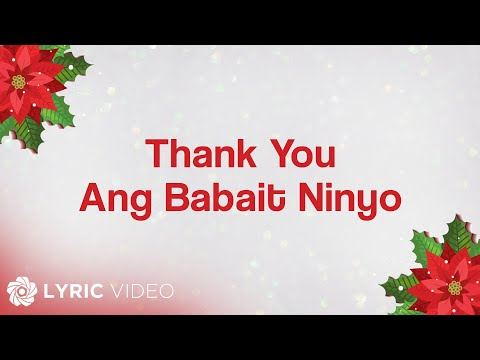 ABS-CBN Christmas Station ID 2014 - Thank You, Ang Babait Ninyo (Lyrics)