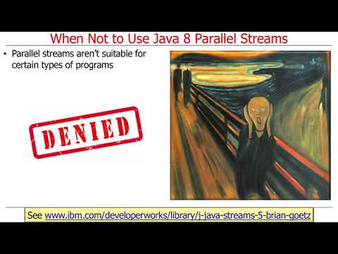 When To Use (and Not Use) Java 8 Parallel Streams