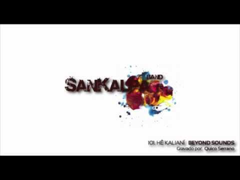 SanKalpa band | 101. Hê Kalianí - Beyond Sounds (2010)