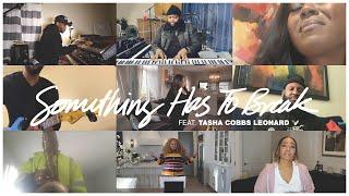 Play Something Has To Break (Live) (feat. Tasha Cobbs Leonard)
