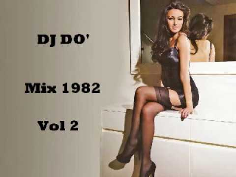DJ DO' Mix 1982 Vol 2     iscriviti al canale