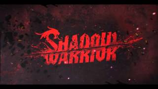 Flying Limbs - 3 - Shadow Warrior 2013 OST