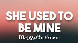 Download She Used To Be Mine - Morissette Amon (Lyrics)