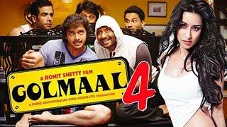 Golmaal 4 - Shraddha Kapoor To Replaces Alia bhatt in Golmaal 4