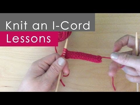 How To Knit An I Cord Knitting Lessons For Beginners Youtube