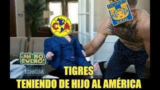 MEMES TIGRES A LA FINAL VENCE 3 0 AL AMERICA HUMILLANDOLO GIGNAC VALENCIA RAYADOS  A VENCER MORELIA