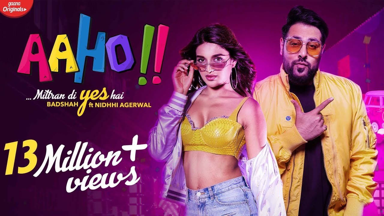 Aaho Mittran Di Yes Hai | Badshah Ft. Nidhhi Agerwal | New Song 2019 | Party Songs | Aaho Music