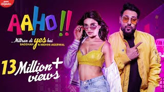 Aaho Mittran Di Yes Hai | Badshah Ft. Nidhhi Agerwal | New Songs 2019 | Badshah New Songs