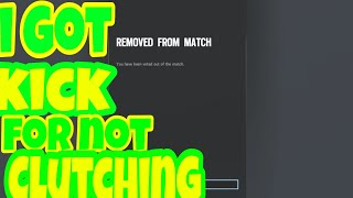 I got kicked for not Clutching