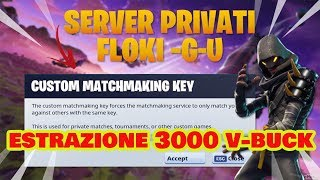 🔴 LIVE FORTNITE PRIVATE SERVER WITH ALL YOU!!! EXTRACTION 3000 BUCK FLOKI-G-U #5