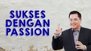 Bagaimana Menjadi Sukses Dengan Passion Kita? | Andrew Nugraha | Motivator Indonesia