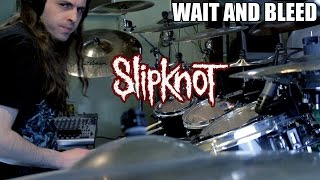Drum play-through of Wait and Bleed by Slipknot! Ohhh Yurrrrrr Keep...