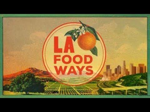 LA Foodways