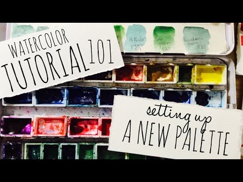 How to use Watercolors:  New Palettes & Choosing Your Colors