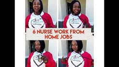 6 Work From Home Nurse Jobs | Work From Home