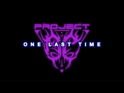 Project BC - One Last Time (Official Music Video)