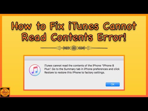 How To Fix ITunes Cannot Read The Contents Of The IPhone!