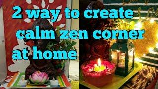 Zen corner,how to create  Calm zen corner,Indian Home Decor,anvesha,s creativity