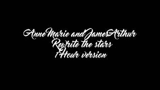 Anne Marie & James Arthur  Rewrite The Stars From The Greatest Showman Reimagined 1 Hour Version