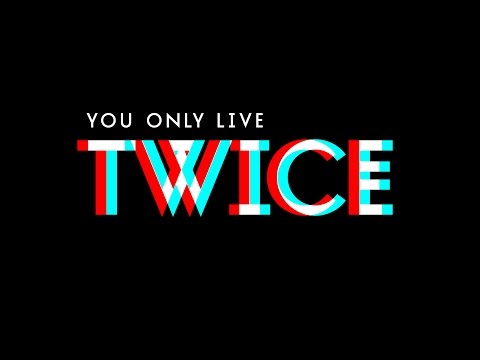 TAY/SON – YOU ONLY LIVE TWICE – Official Video