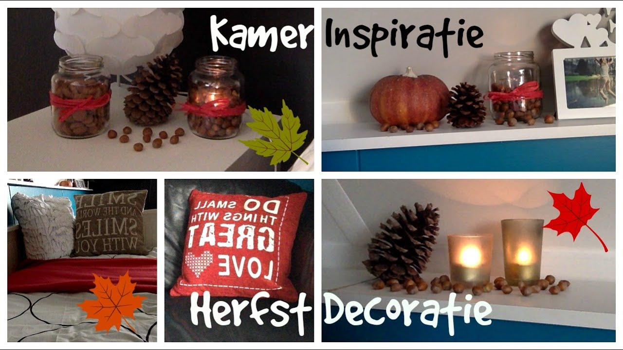 Kamer inspiratie diy herfst decoratie youtube - Decoratie kamer ...
