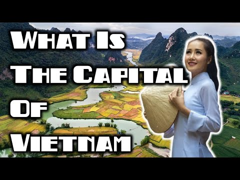 What Is The Capital Of Vietnam