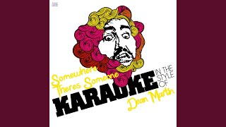 Cover images Somewhere Theres Someone (In the Style of Dean Martin) (Karaoke Version)