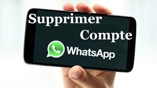 Comment Supprimer un Compte WhatsApp?