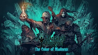 ООО, НА МОЮ ДЕВУШКУ УПАЛ КОСМОДЕСАНТНИК! / Darkest Dungeon: The Color Of Madness /СТРИМ # 25