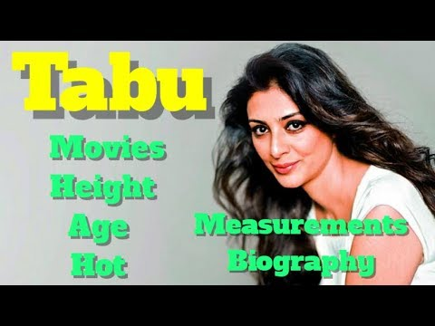 Tabu Biography | Age | Hot | Movies | Measurements and Height thumbnail