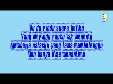 lirik lagu letto   Du Du Rindu