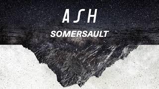 Ash - Somersault