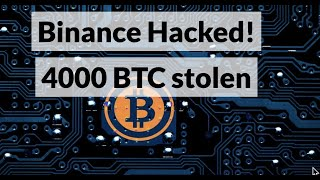 Binance Has Been Hacked! 7'000 BTC stolen - Ethereum 2.0 News