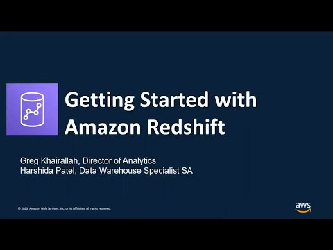 Getting Started with Amazon Redshift - AWS Online Tech Talks from YouTube · Duration:  46 minutes 39 seconds