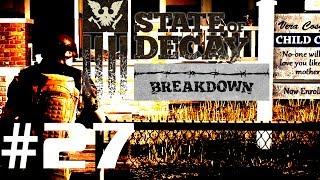 Let's Play State of Decay Breakdown #27 - Slice & Police [GERMAN / HD]