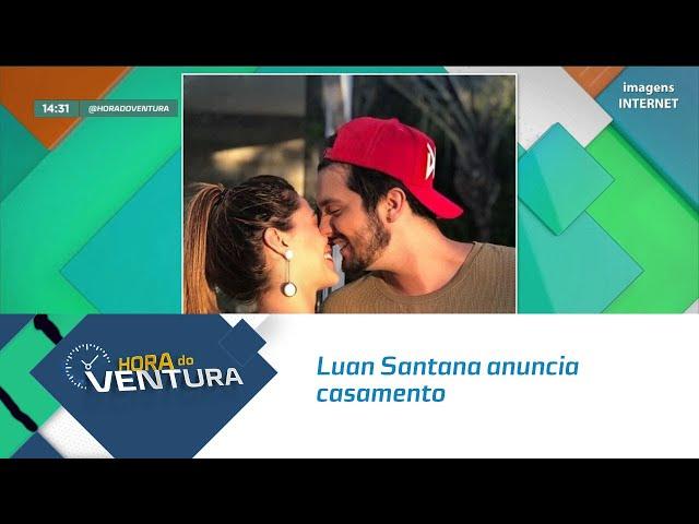 Luan Santana anuncia casamento com Jade Magalhães - Bloco 02