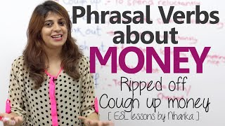 english grammar lesson phrasal verbs about money learn english vocabulary