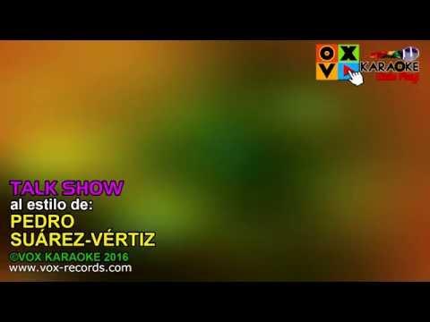 Pedro Suarez Vertiz - Talk show (DEMO KARAOKE HD)