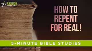 What Is Real Repentance? How do I Repent for Real?