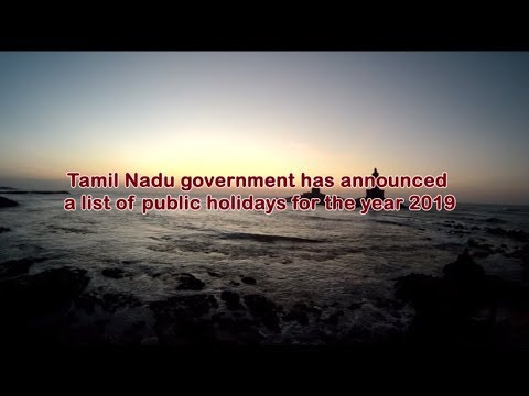 Here is the list of Public holidays for the State of Tamil Nadu in 2019
