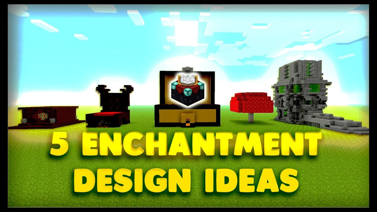 5 Enchantment Table Designs And Ideas Minecraft 9000 Special Youtube