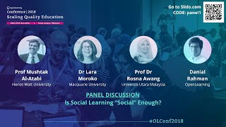 "OLConf2018 Panel 1 - Is Social Learning ""Social"" Enough?"