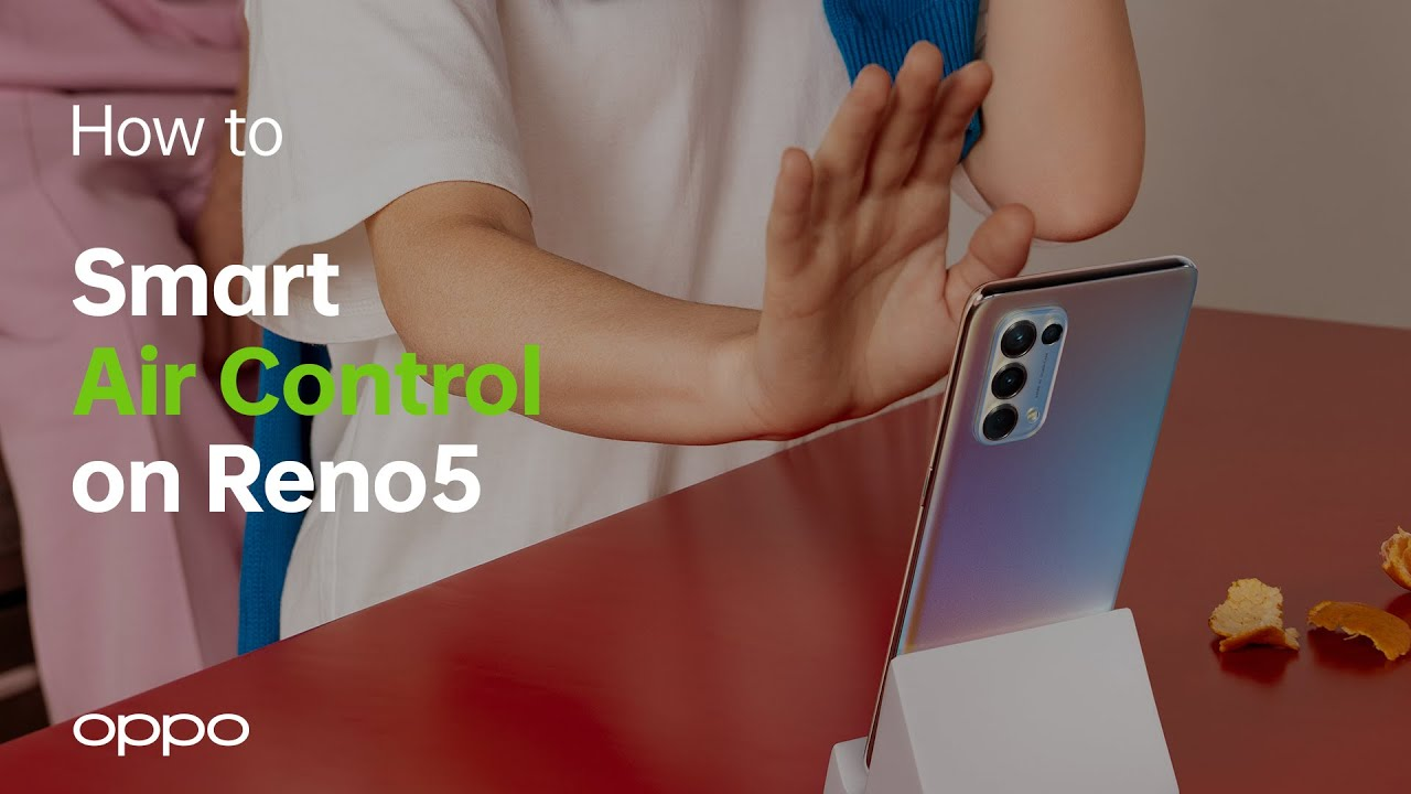 OPPO Reno5   How-To Videos   Smart Air Control