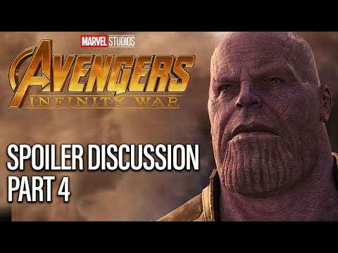 Avengers Infinity War Spoiler Discussion - Part 4
