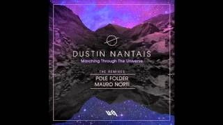 Dustin Nantais - MarchingThrough The Universe (Pole Folder Remix) [Wide Angle Recordings]